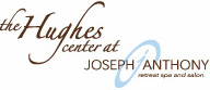The Hughes Center at Joseph Anthony Spa